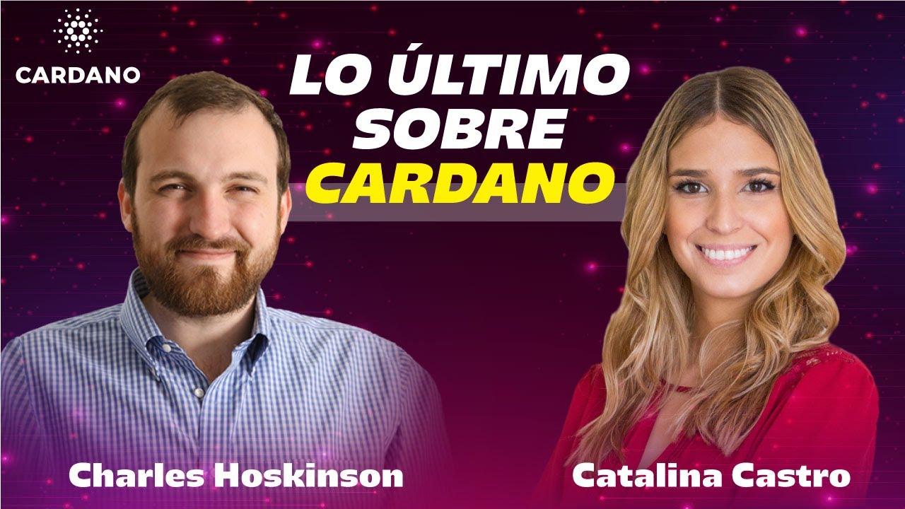 CARDANO: ENTREVISTA A CHARLES HOSKINSON 2021 (ESPAÑOL)
