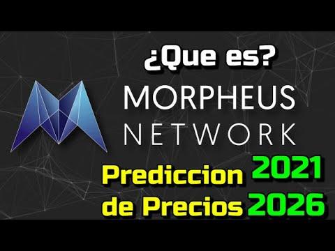 Morpheus Network (MPRH) Que es?? 🔥 ☞Predicción de PRECIOS 🤑 2021 2026 ☜   Me CONVIENE invertir 💰?
