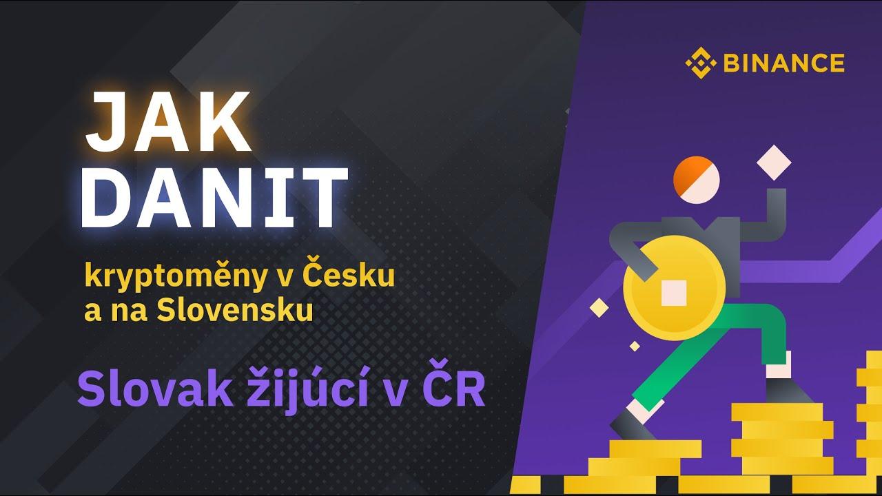 Som Slovak žijúcí v ČR. Mám zdaniť predaj kryptomien v ČR alebo v SR?
