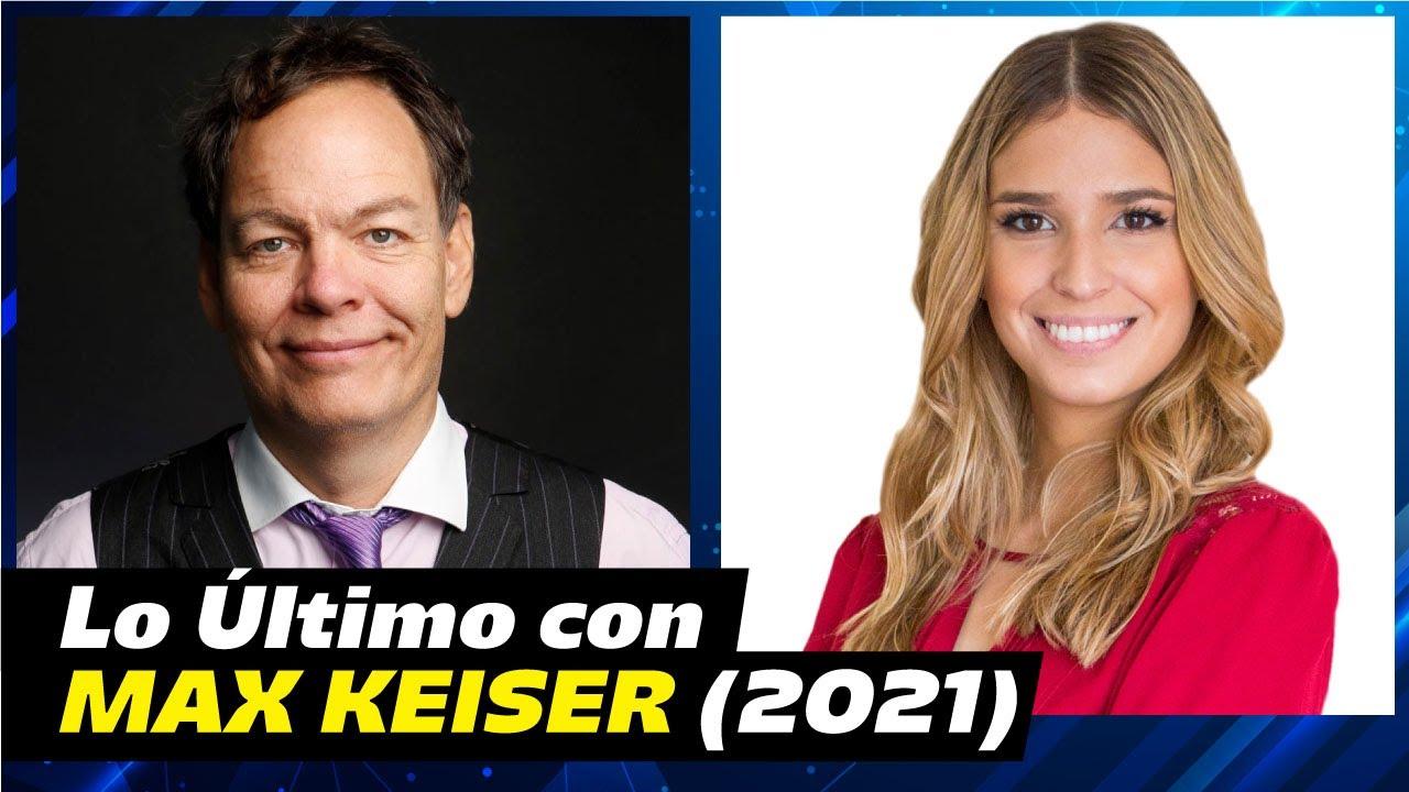 MAX KEISER: ENTREVISTA 2021!!!!! [ jaja se van a reir con esta..]
