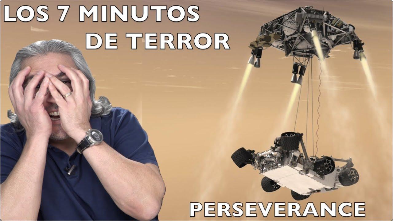Los 7 minutos de TERROR NASA PERSEVERANCE EXPLICADO
