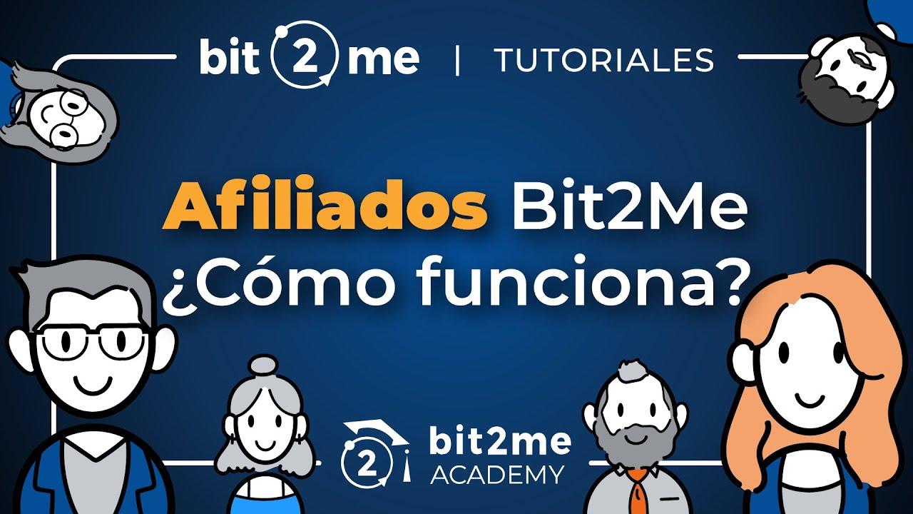 👩🏫 TUTORIAL ¿Cómo Funciona el programa de AFILIADOS de Bit2Me? – 2021