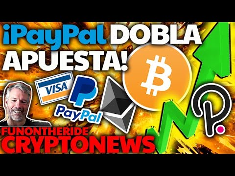PAYPAL BITCOIN CRYPTO ¡ALL IN! 💥