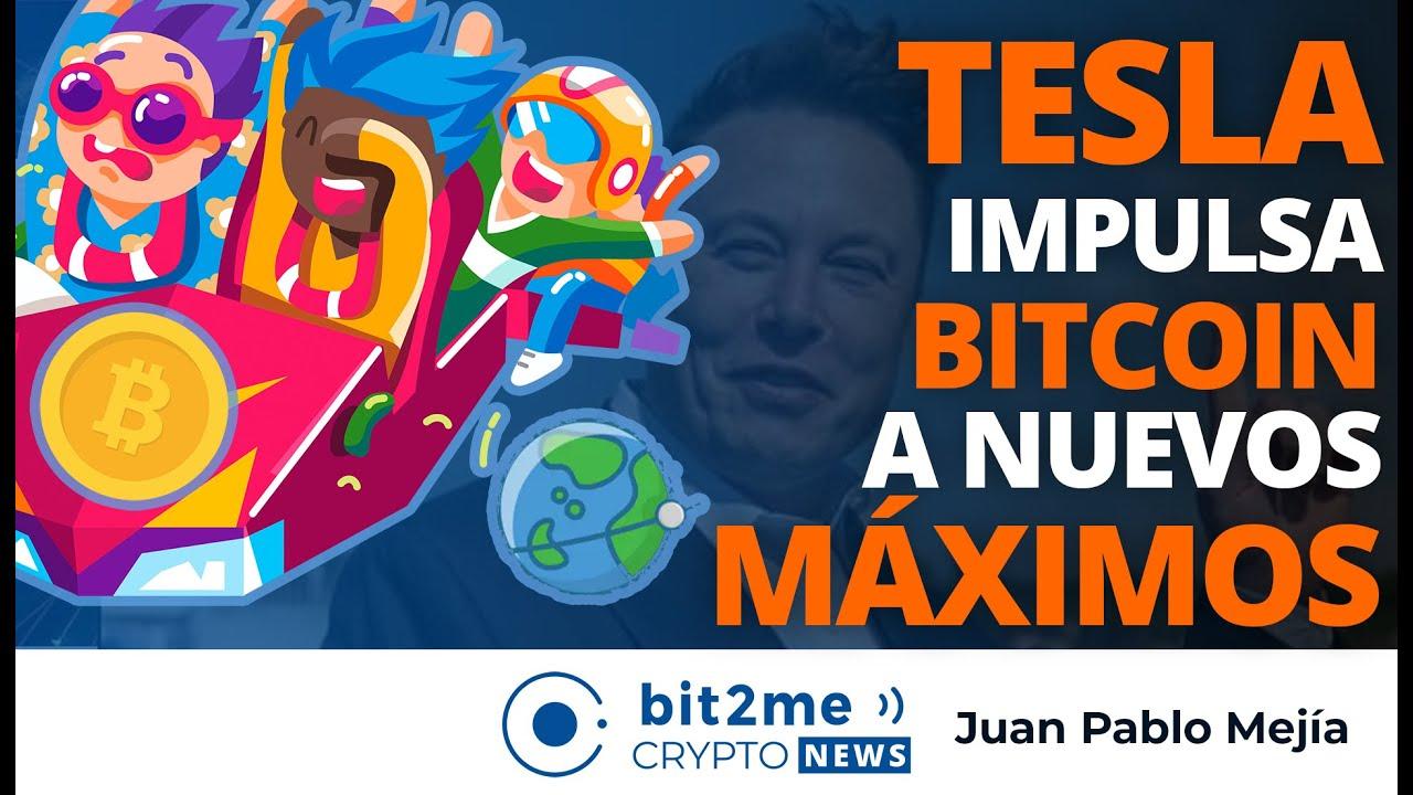 🔵 🏎️ TESLA impulsa BITCOIN a Nuevos MÁXIMOS!!! – Bit2Me Crypto News