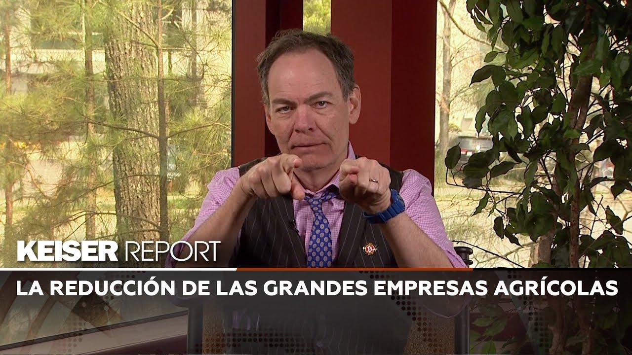Keiser Report en Español: La reducción de las grandes empresas agrícolas (E1368)