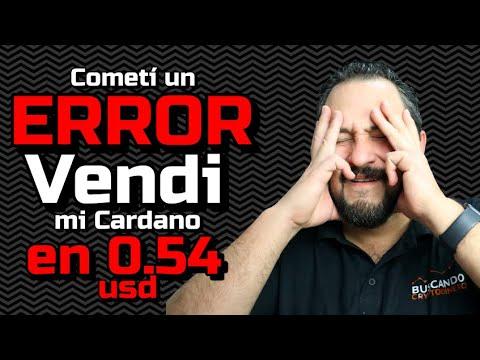 Cometi un ERROR… Vendi Cardano en 0.54 usd !!!