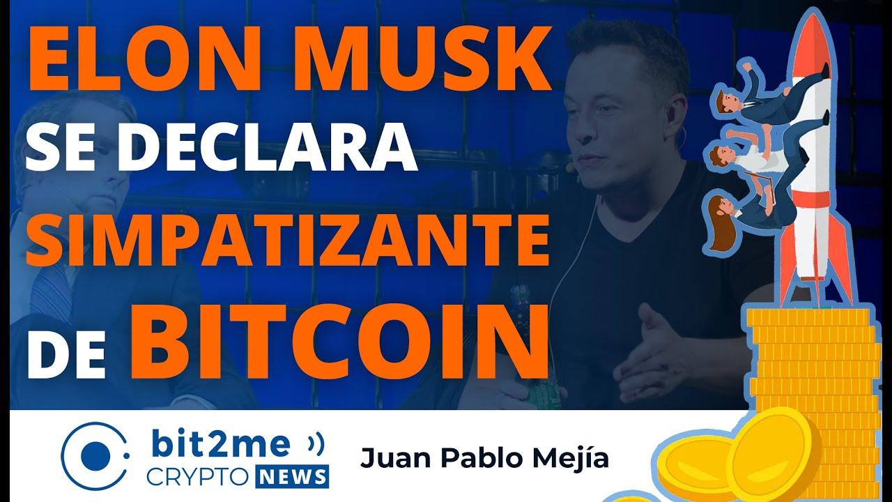🔵 🚀 ELON MUSK se declara SIMPATIZANTE de BITCOIN – Bit2Me Crypto News