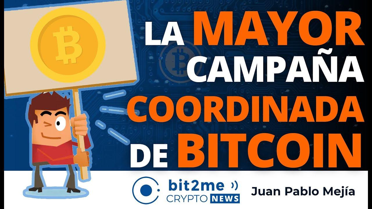 🔵 📣 La MAYOR campaña COORDINADA de BITCOIN – Bit2Me Crypto News