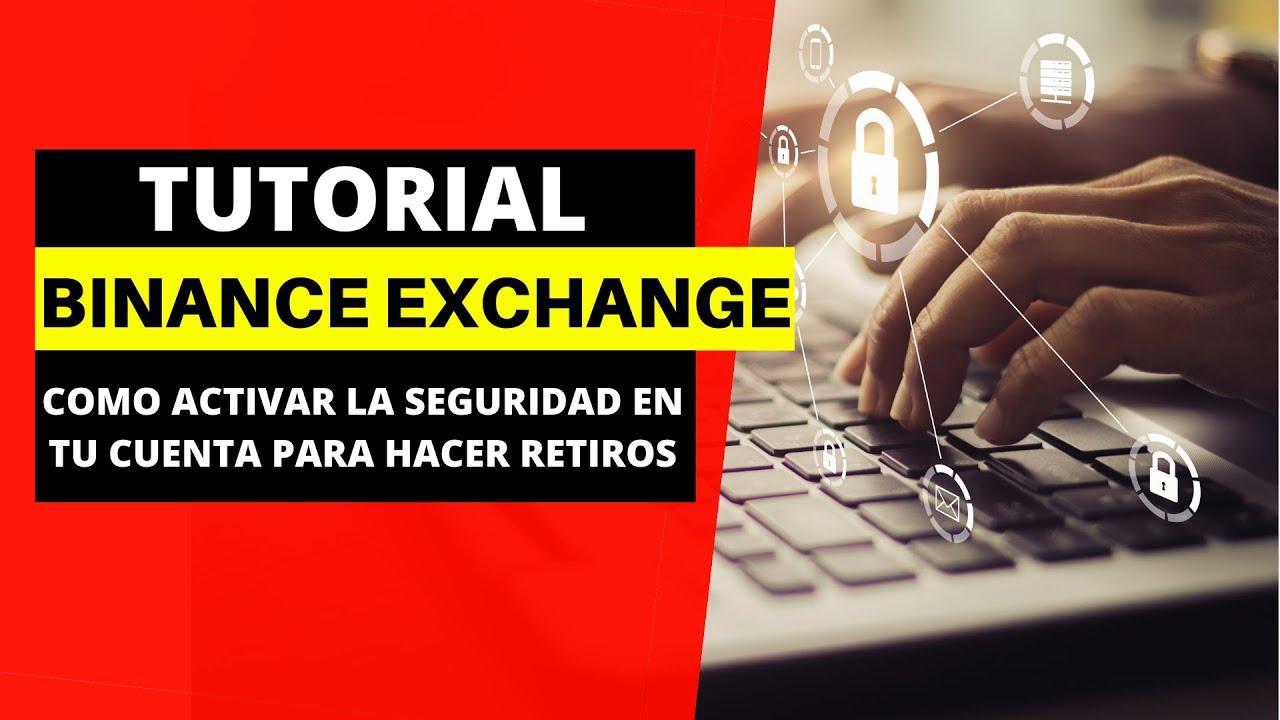 ⚠️HAZ ESTO PARA PROTEGER TUS FONDOS en [Binance Exchange] Tutorial completo – Semillero de Ingresos