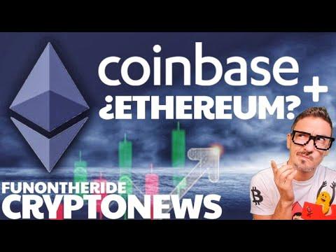 ¡COINBASE lanza su Token en ETHEREUM? ¡Salida a Bolsa Híbrida?
