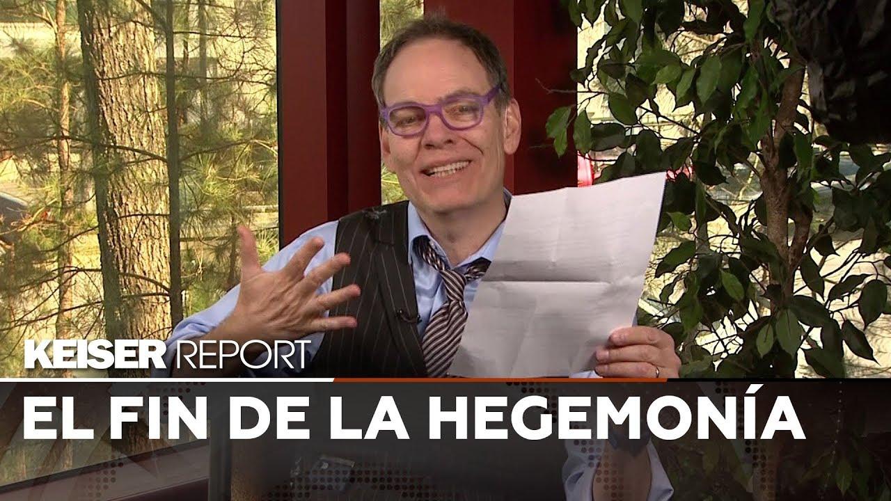 Keiser report en Español – El fin de la hegemonía (E1361)
