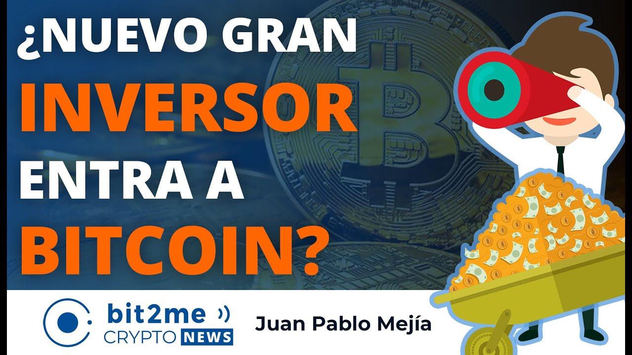 🔵 💰 ¿Nuevo gran INVERSOR entra a BITCOIN? – Bit2Me Crypto News