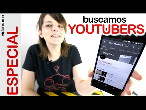 ¿Quieres ser Youtuber? Te buscamos para #MiSonyXperiaTV