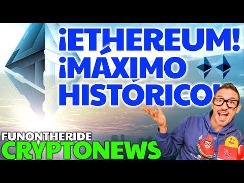 ¡ETHEREUM MÁXIMO HISTÓRICO!