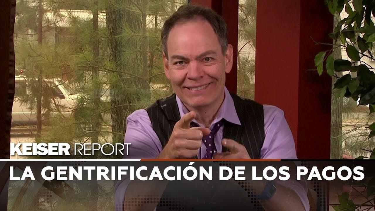 Keiser Report en Español: La gentrificación de los pagos (E1354)