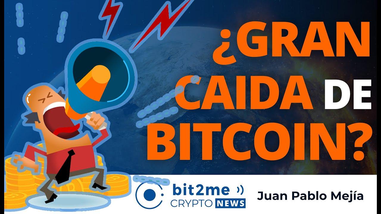 🔵 🔥 ¿Gran CAIDA de BITCOIN? – Bit2Me Crypto News
