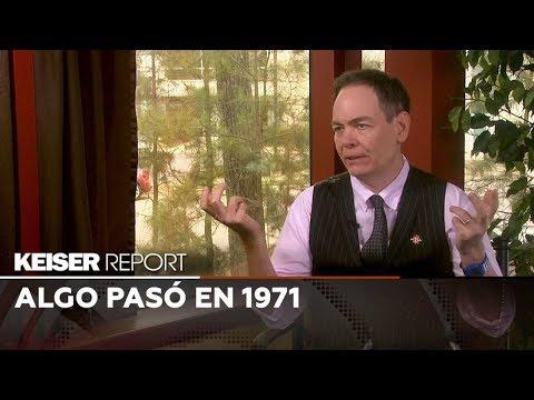 Keiser report en Español: algo pasó en 1971 (E1352)