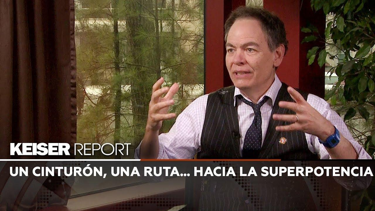 Keiser Report en Español: Un cinturón, una ruta… hacia la superpotencia (E1347)