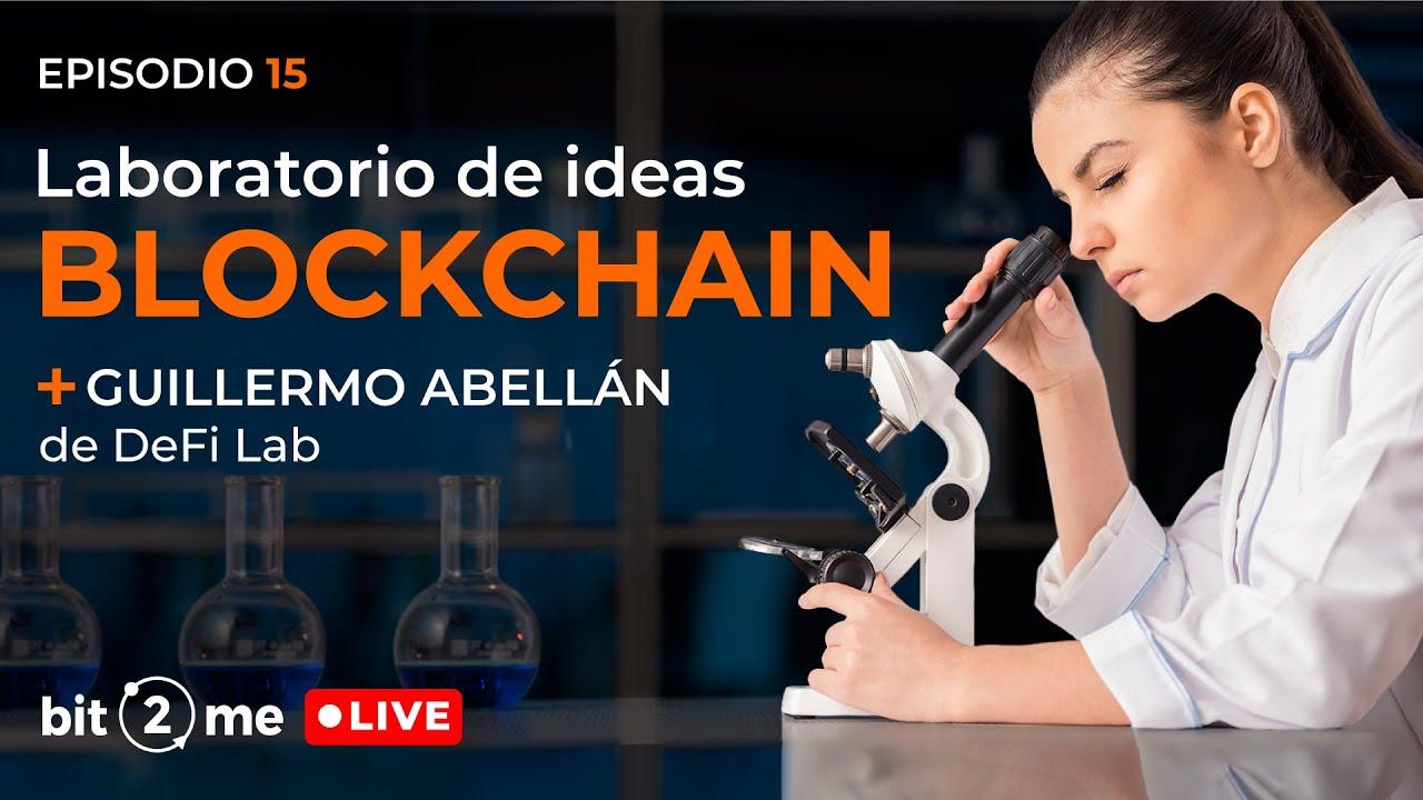 🔴 Laboratorio de Finanzas Descentralizadas + Guillermo Abellan de DeFi Lab – Bit2Me LIVE Episodio 15