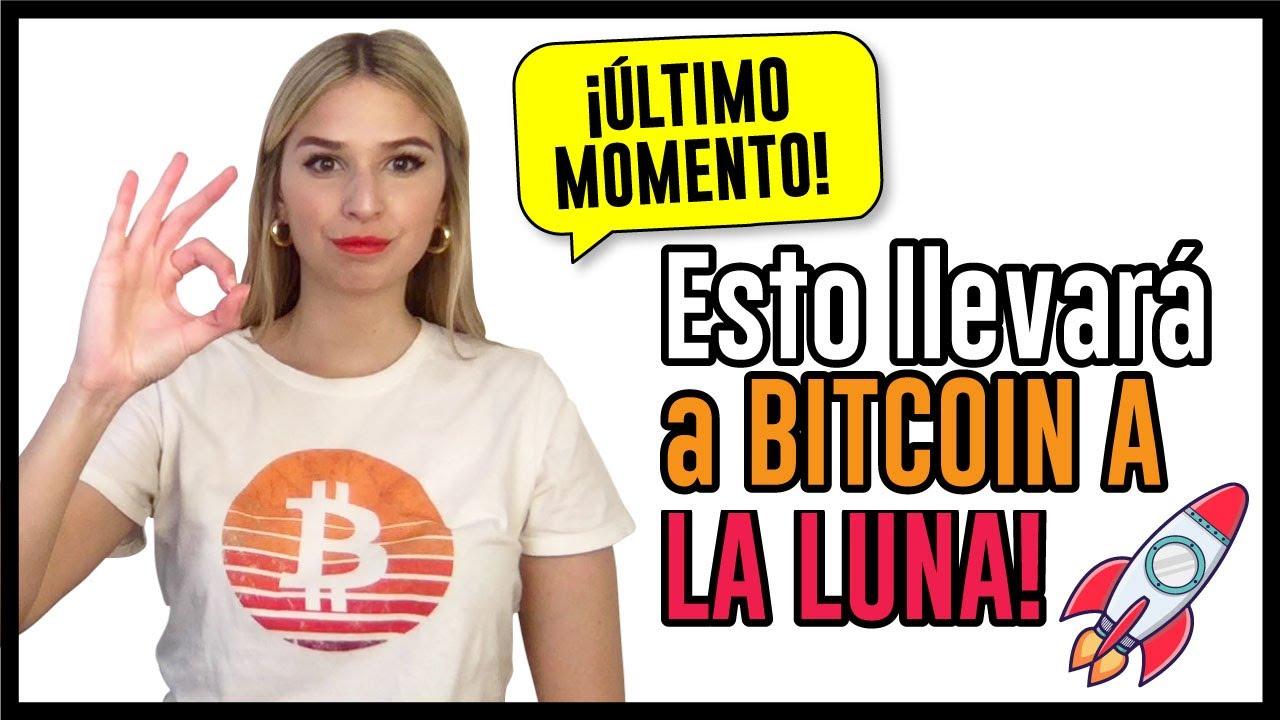 ULTIMO MOMENTO!! ESTO LLEVARA A BITCOIN A LA LUNA…!!!!!!!!!!!!