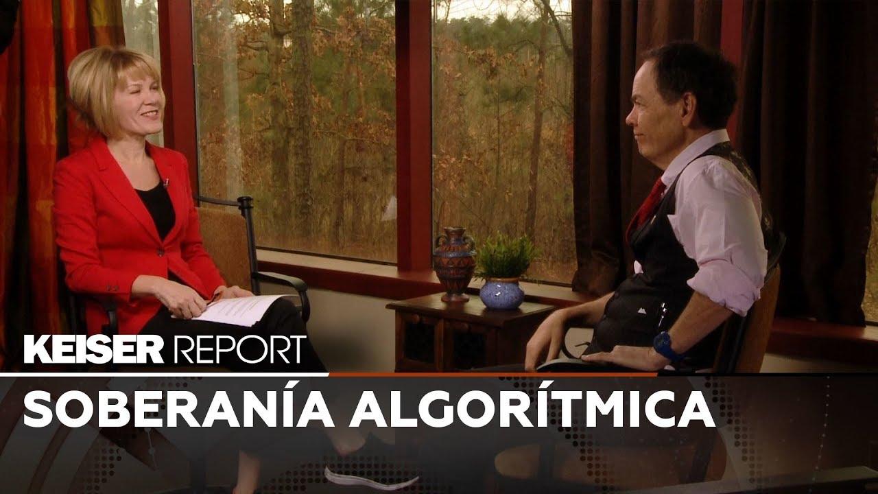Soberanía algorítmica – Keiser Report en Español (E1339)