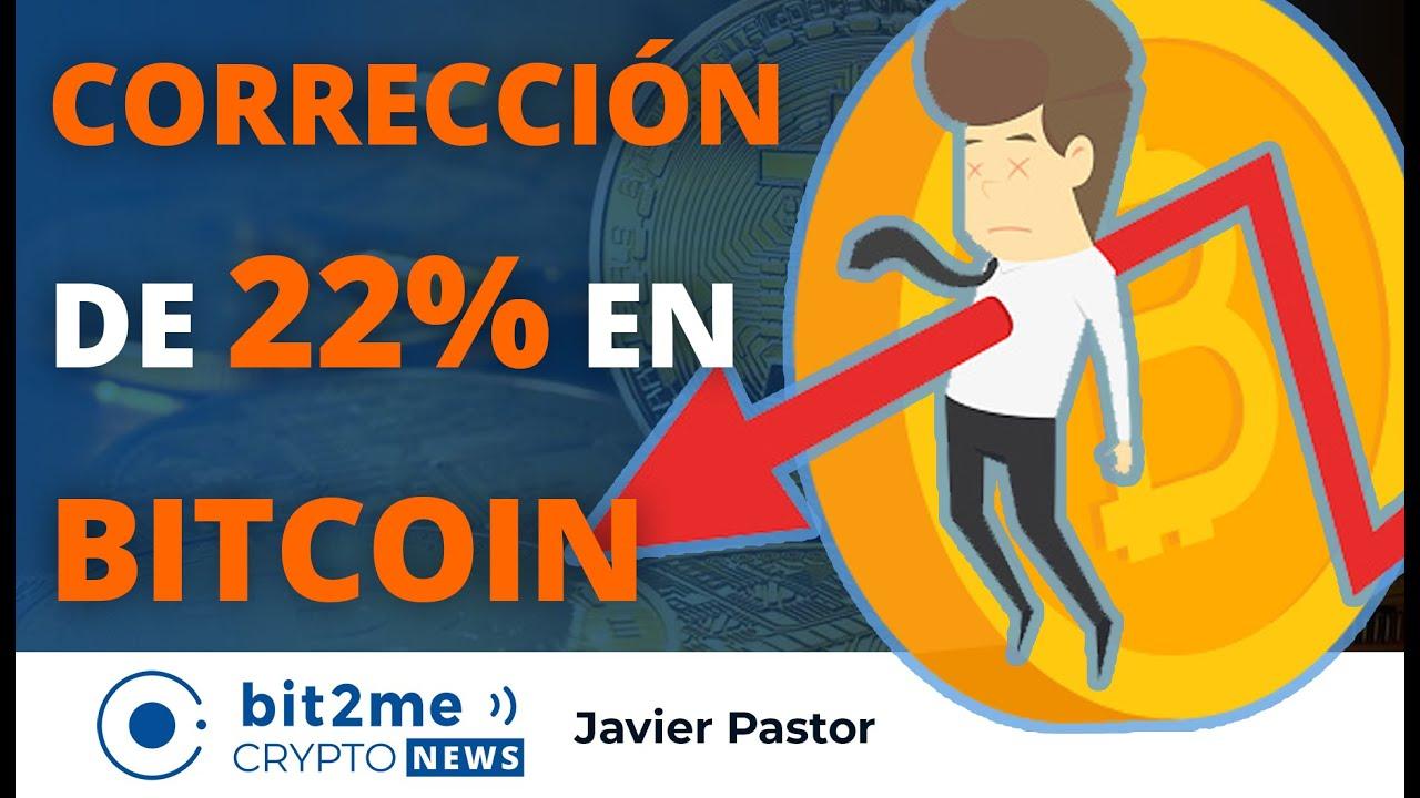 🔵  🔥 CORRECCIÓN de 22% en BITCOIN – Bit2Me Crypto News