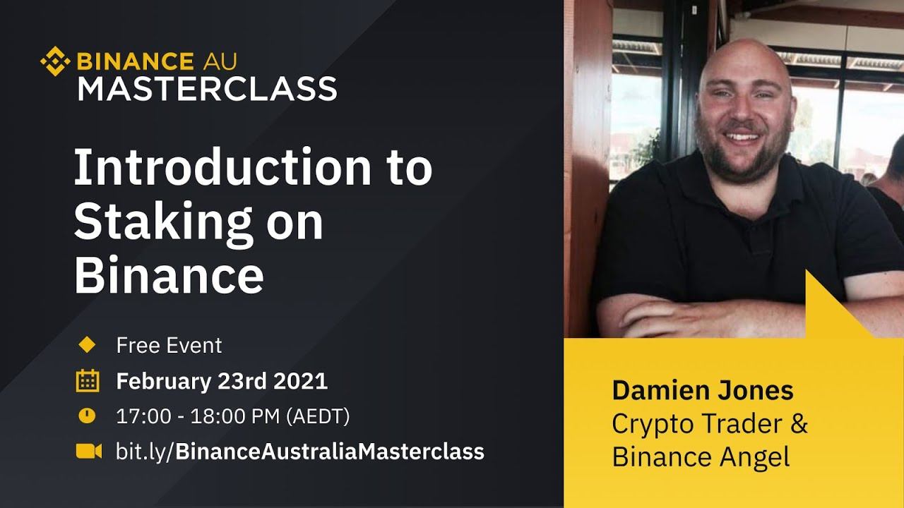 Binance Australia Online Masterclass – Introduction to Staking on Binance