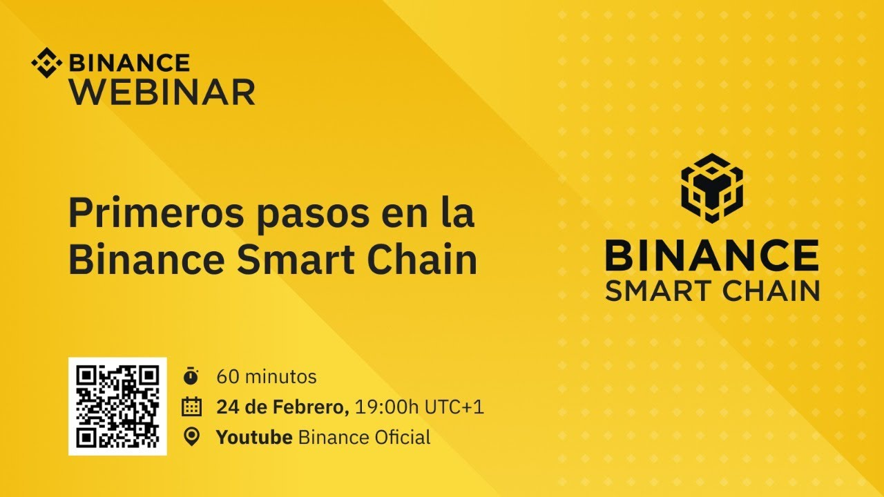 Webinar Binance Smart Chain (Español)