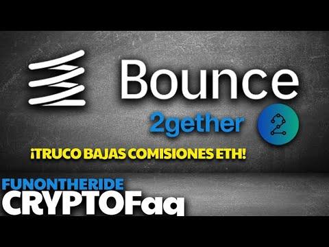 BOUNCE FINANCE, 2GT y ETHEREUM ¡Cómo pagar menos comisiones!