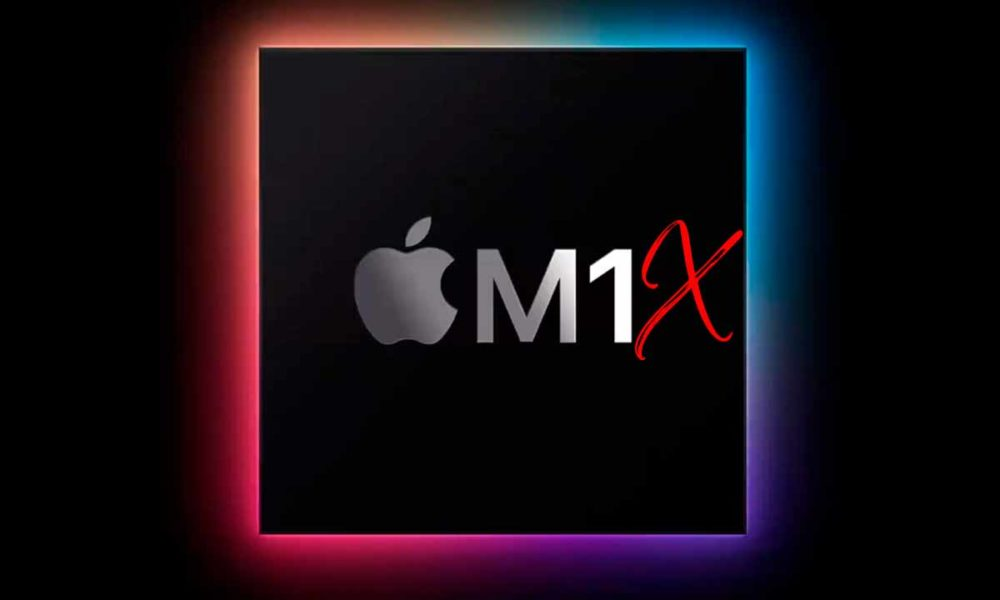 Apple M1X, así será el SoC para los Mac de 2021