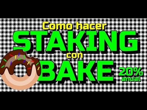 Como hacer STAKING con BAKE y ganar 20% ANUAL !! 🤑