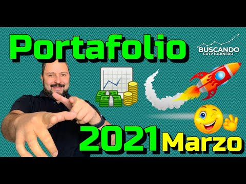 "✅ Mi Portafolio ""Marzo 2021"" ➤ 160% en 1 mes #Crypto"