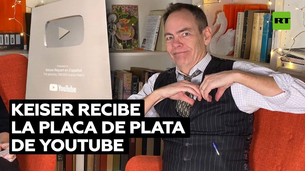 """""""Sentimos amor por ustedes"""": Keiser Report en Español recibe la placa de plata de YouTube"""