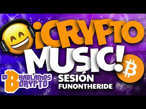 ¡Crypto Music Show! 😎 ¡Bitcoin! 🎧 Hablamos Crypto