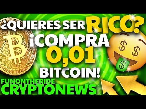 ¿QUIERES SER RICO? 🤑 ¡COMPRA 0,01 BITCOIN!