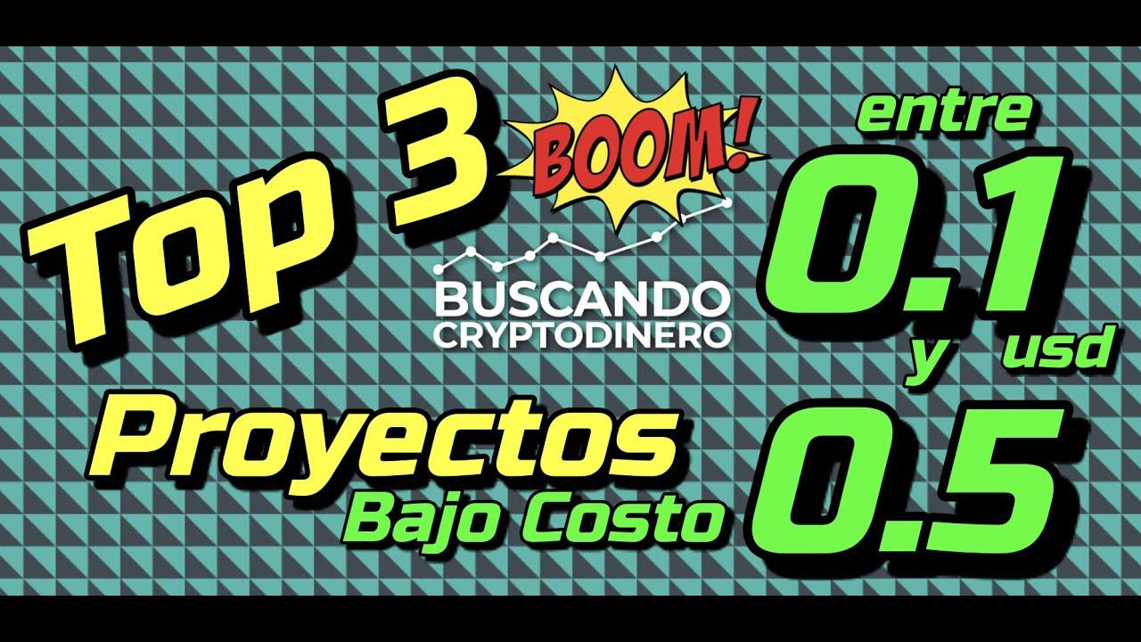 🔥 Top 3 Proyectos FUERTES entre 0.1 y 0.5 usd !!!