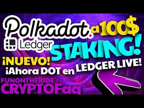 ¡POLKADOT 100 DÓLARES? 🤑 NUEVO ¡LEDGER LIVE STAKING DOT! 🔐