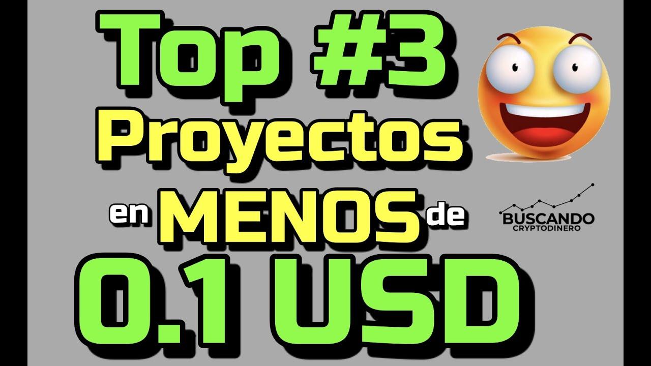 🔥Top 3 Proyectos debajo de 0 1 USD !!!  #OFERTAS 😱
