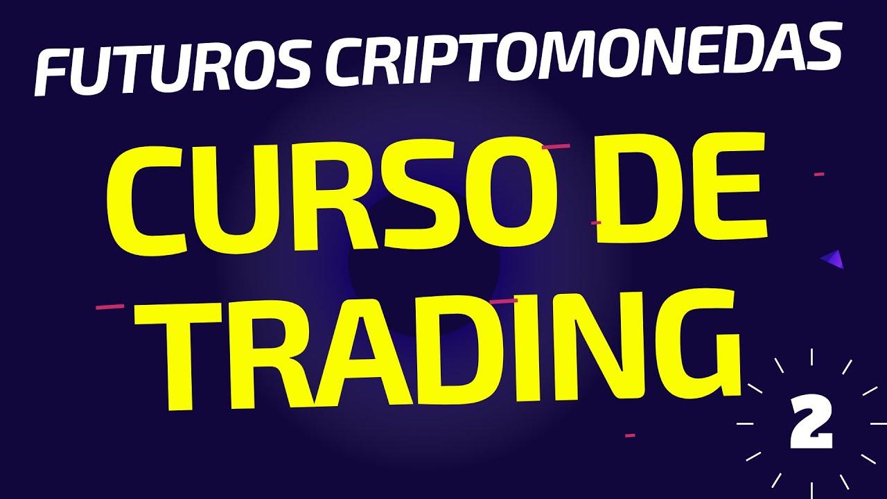 CURSO DE TRADING DE CRIPTOMONEDAS BINANCE FUTUROS [Leccion 2]