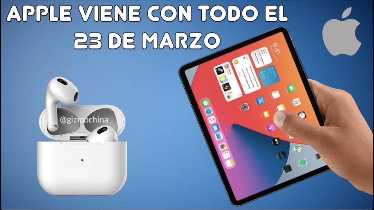 AirPods 3 & New iPad Mini 6 el 23 de Marzo y mucho MÁS
