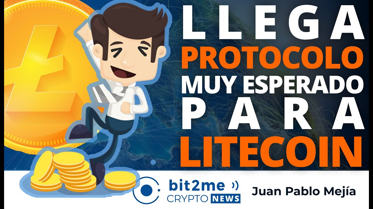 🔵 🎉 Llega PROTOCOLO muy esperado para LITECOIN – Bit2Me Crypto News
