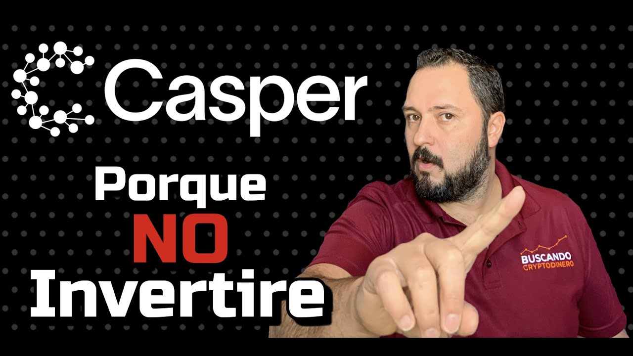 CASPER 👻 ➤ ¿Por qué NO INVERTIRE? ⛔️
