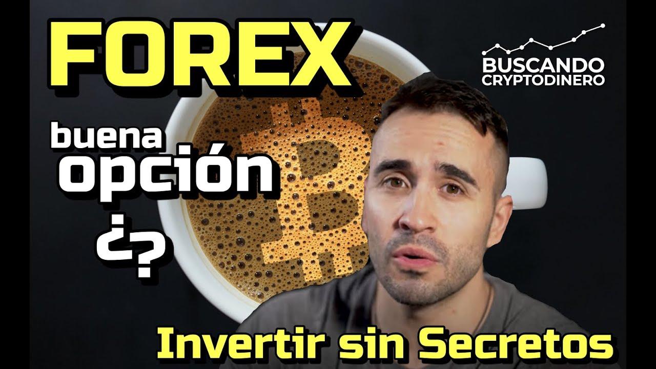 FOREX 💲€   ¿es buena Opción? con Invertir sin Secretos: Cafe y Crypto!