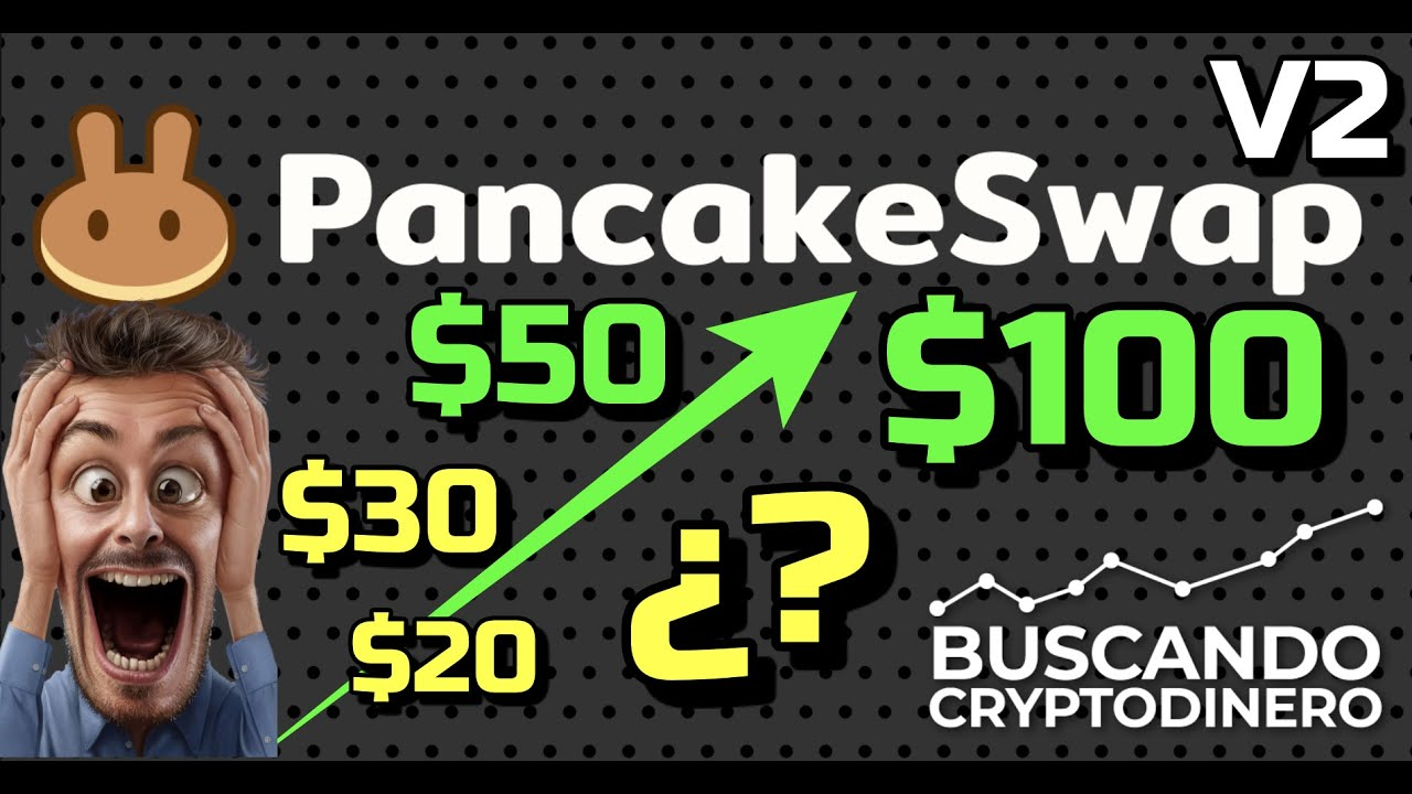 🥞 Pancake (CAKE) a 20, 30, 50 o 100 usd??? 💚 + Pancake V2 !!!