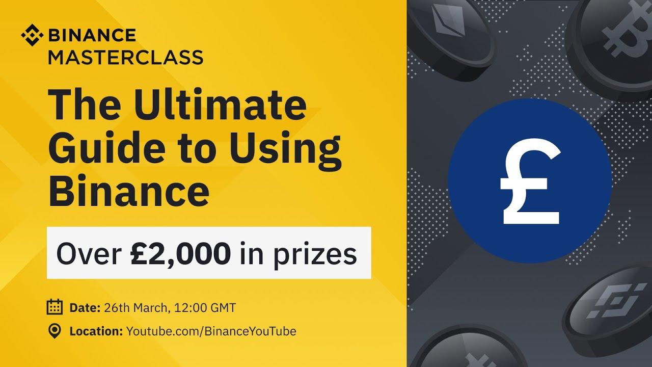 Binance Masterclass: The Ultimate Guide to Using Binance