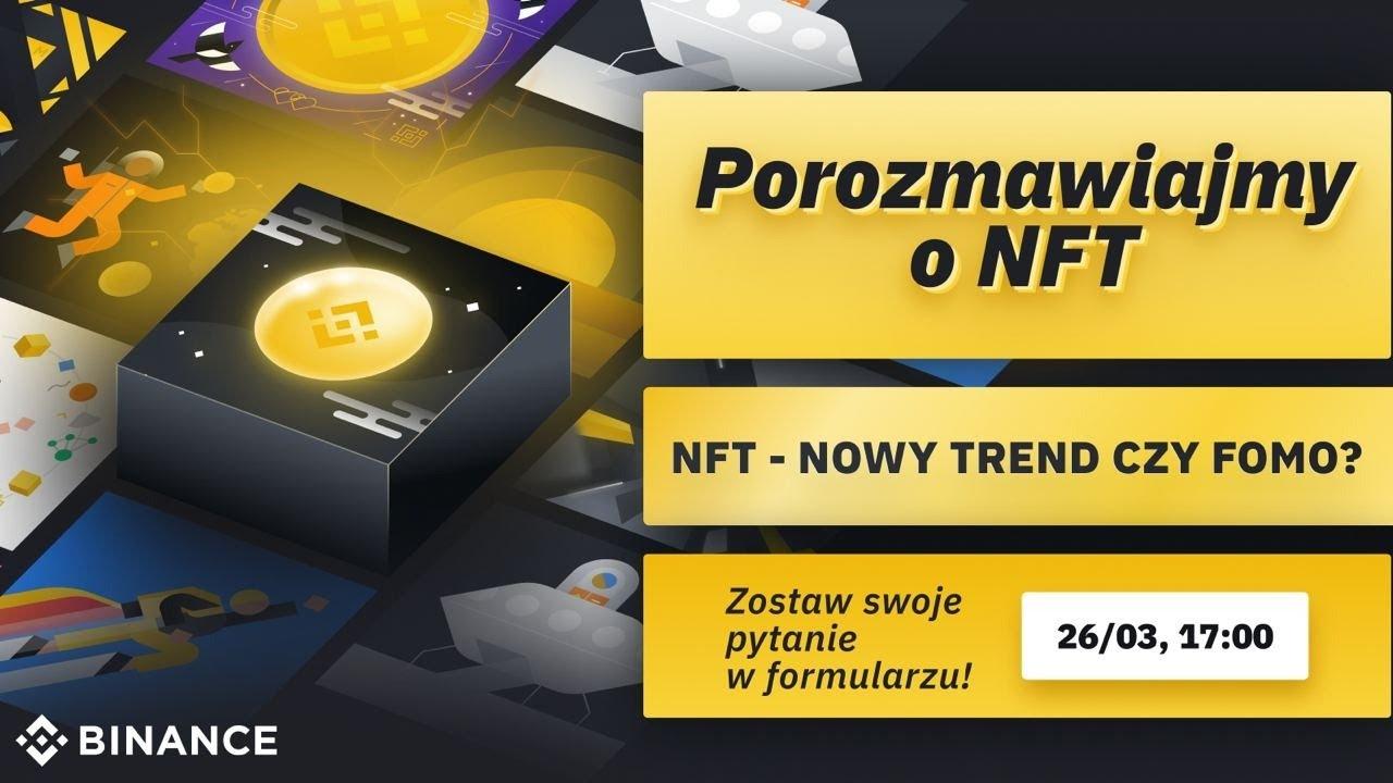 Porozmawiajmy o NFT
