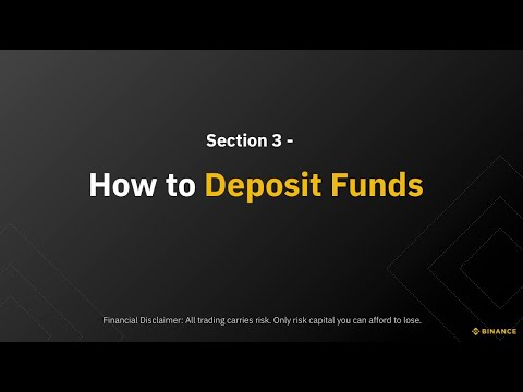 Section 3 – How to Deposit Funds