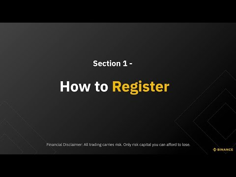 Section 1 – How to Register an Account