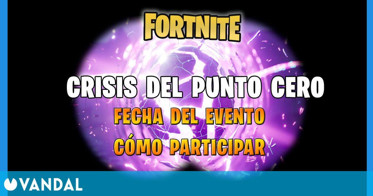 Fortnite: fecha y hora del evento final Crisis del Punto Cero