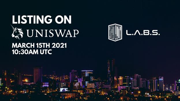 LABS se lanzará el 15 de marzo de 2021 en Uniswap.  ¡Reclame su sorteo hoy!